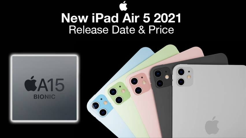 NEW iPad Air 5 Release Date and Price– Coming 2021?