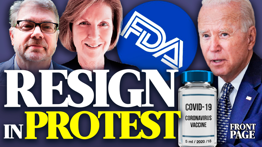 FDA officials resign in protest over gov push for booster shots; Texas pass election integrity laws