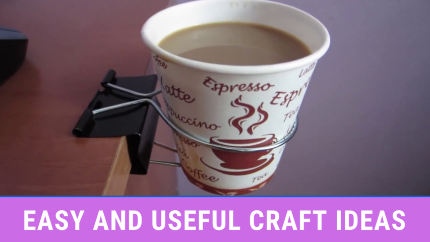 Easy And Useful Craft Ideas