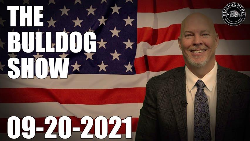 The Bulldog Show | September 20, 2021