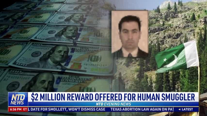 $2 Million Reward Offered for Human Smuggler
