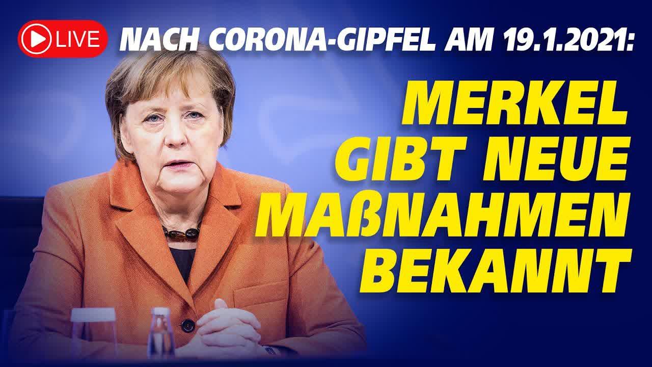 Live: Merkel gibt neue Corona-Maßnahmen bekannt | 19.1.2021