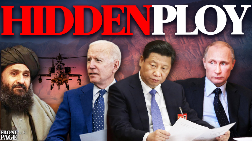 As China & Russia support the Taliban in Afghanistan, what's really going on behind the scenes?