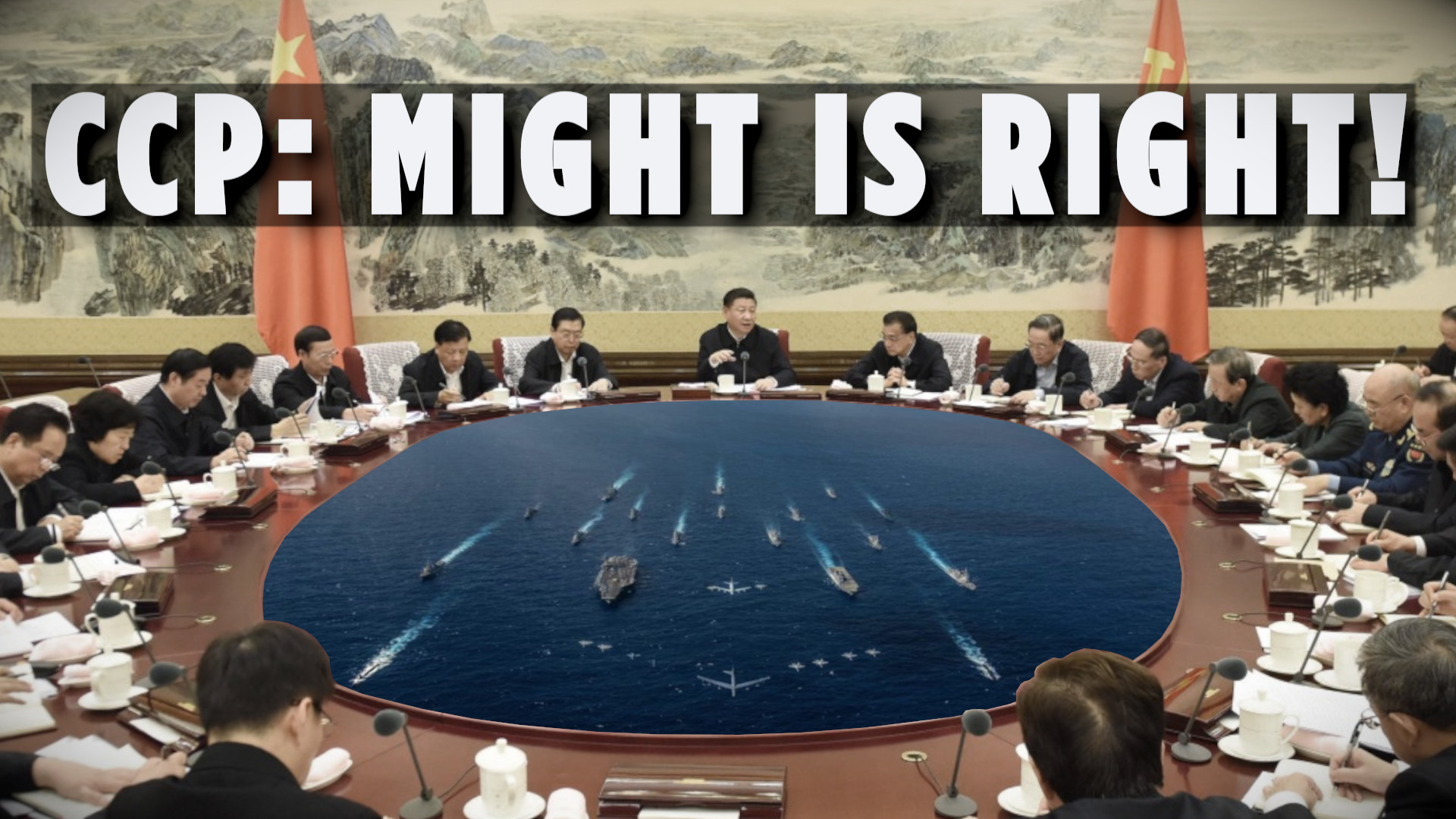 CCP: Might is Right! - South China Sea a Hotspot