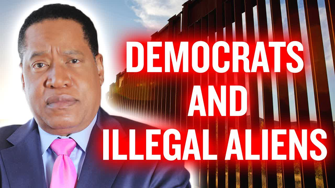 Biden Wants To Legalize 11 Million Illegals, Who Says There Are Only 11 Million? | Larry Elder