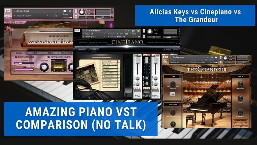 🎹Amazing Piano VST Comparison: Alicia's Keys vs Cinepiano vs The Grandeur (No Talk)🎹