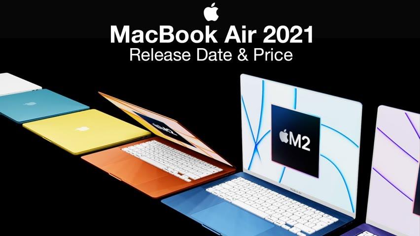 MacBook Air Release Date and Price – M2 Chipset Debut MacBook!