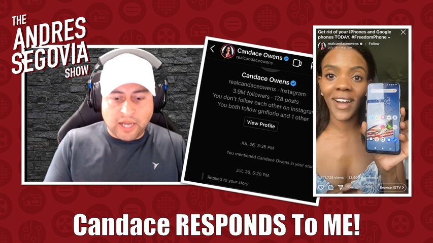 Candace Owens RESPONDS To My Freedom Phone Post!