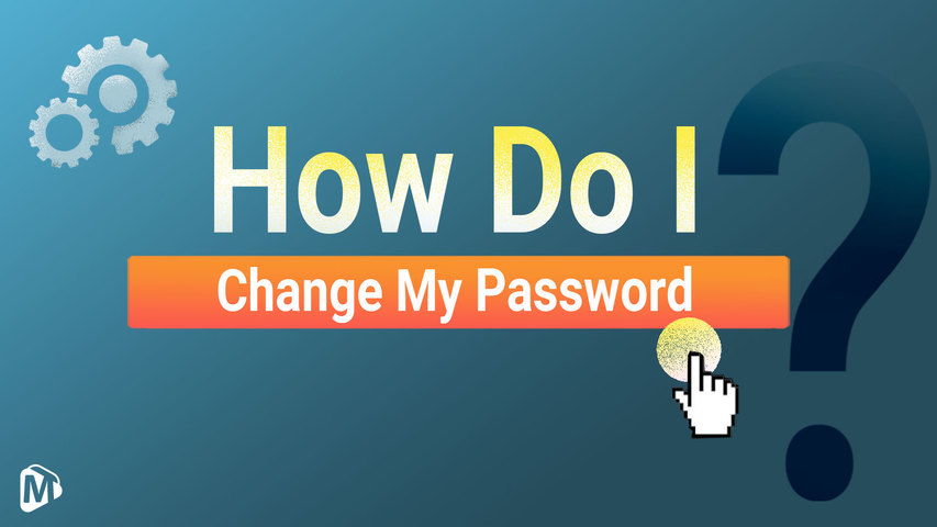 How do I change my password?__English | Youmaker Help Center | New User