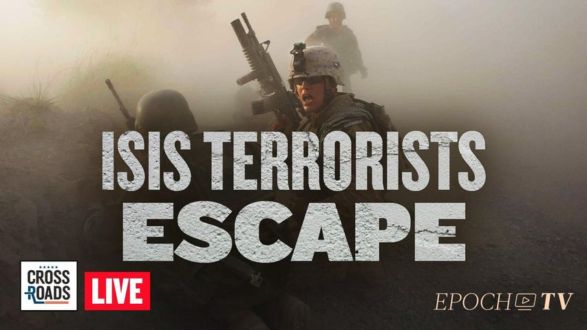 Live Q&A: Thousands of ISIS Terrorists Escaped Prisons; US Airstrikes Vehicle In Afghanistan