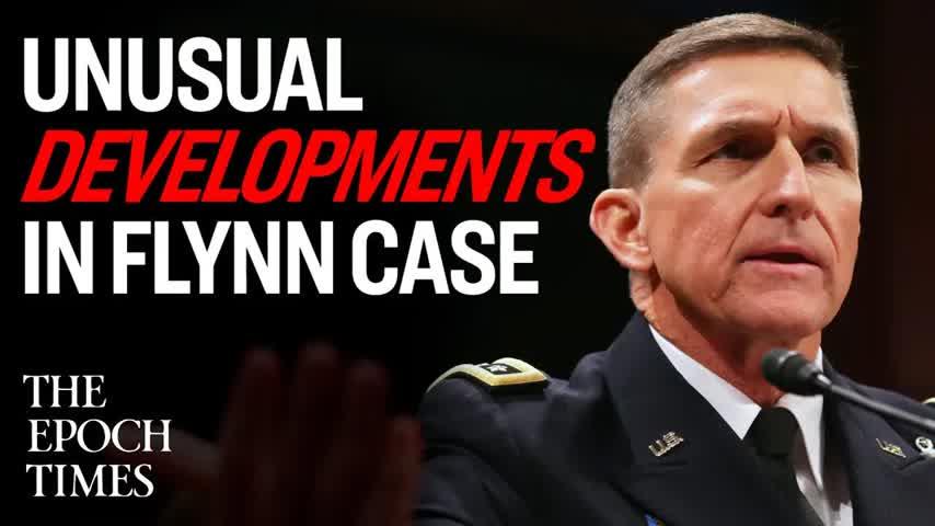 Unusual Developments in Flynn Case | Declassified