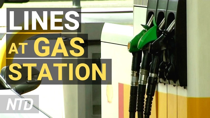 Lines at UK Gas Stations With Trucker Shortage; Developer: More Homes Coming on Market   NTD Business