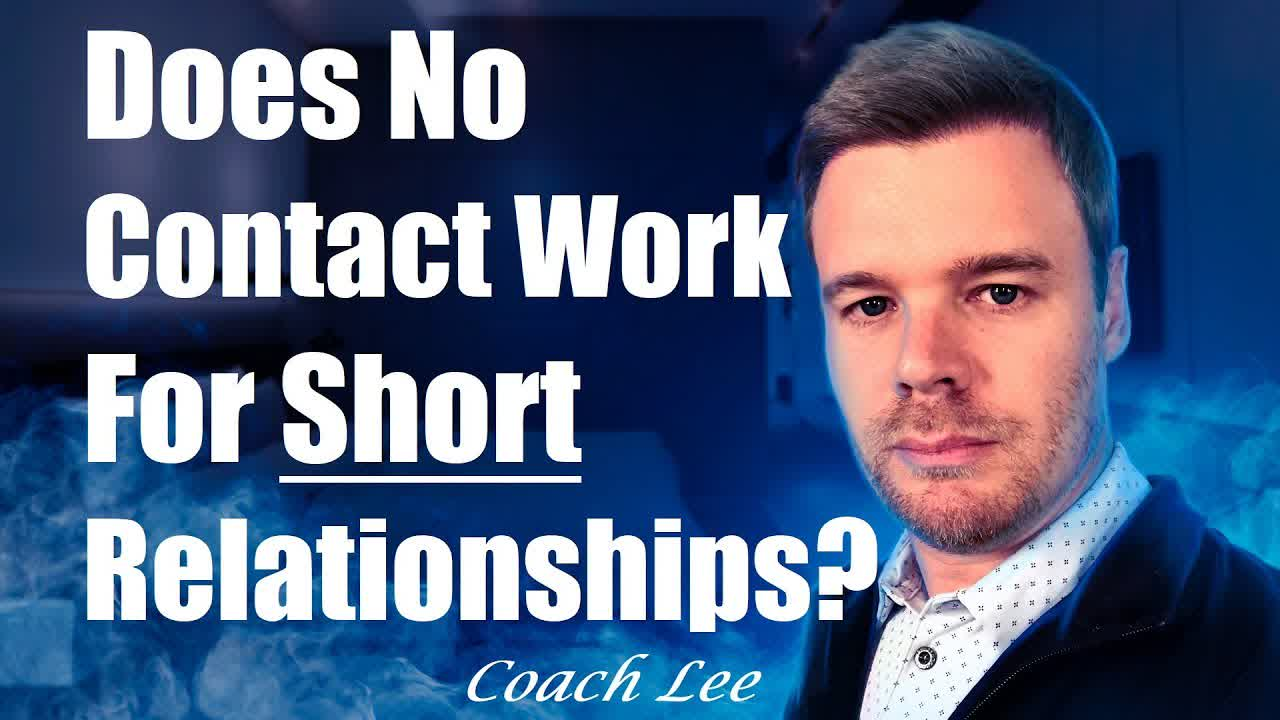 Does No Contact Work For Short Term Relationships?