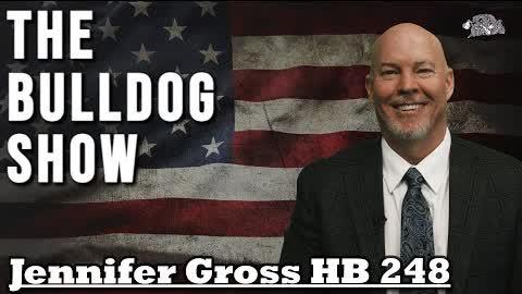 Bulldog Interviews Rep Gross & HB 248