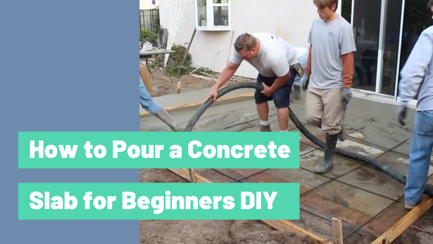 How to Pour a Concrete Slab for Beginners DIY