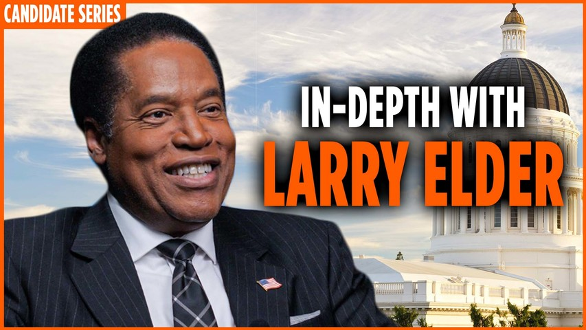 California Governor Candidate Series : In-depth with Larry Elder