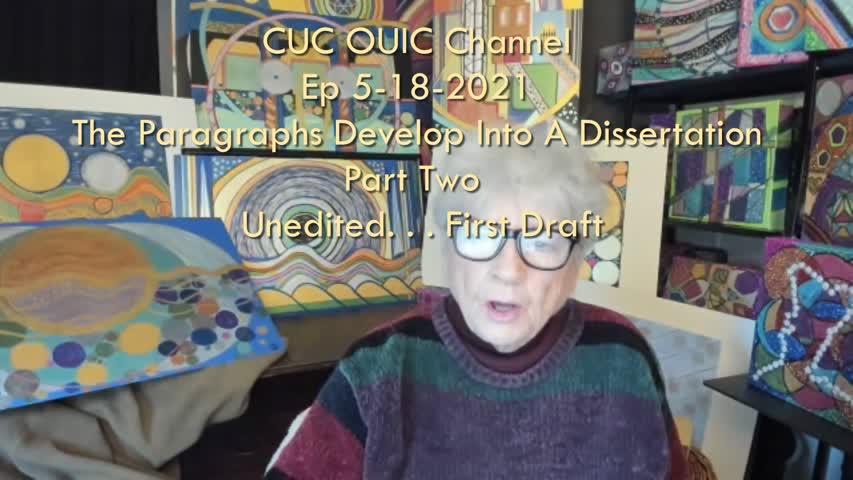 Cuc Ouic Channel Ep 5-18-2021 The Paragraphs Develop Into A Dissertation Part Two-1
