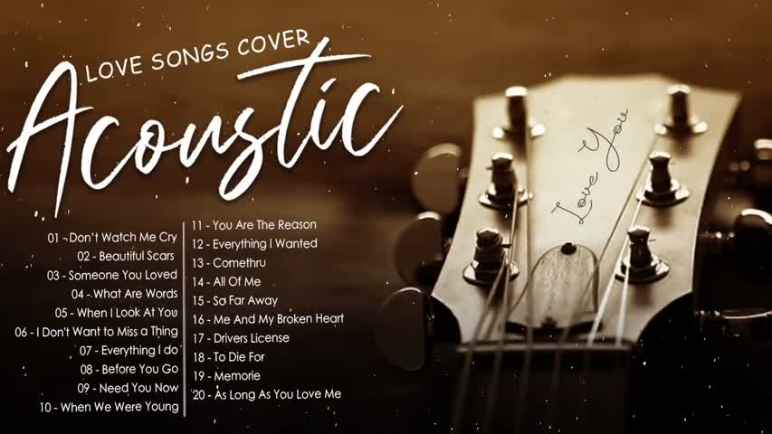 Best Soft Acoustic Love Songs Cover 2021 English Acoustic Guitar Cover of Popular Songs Of All Time