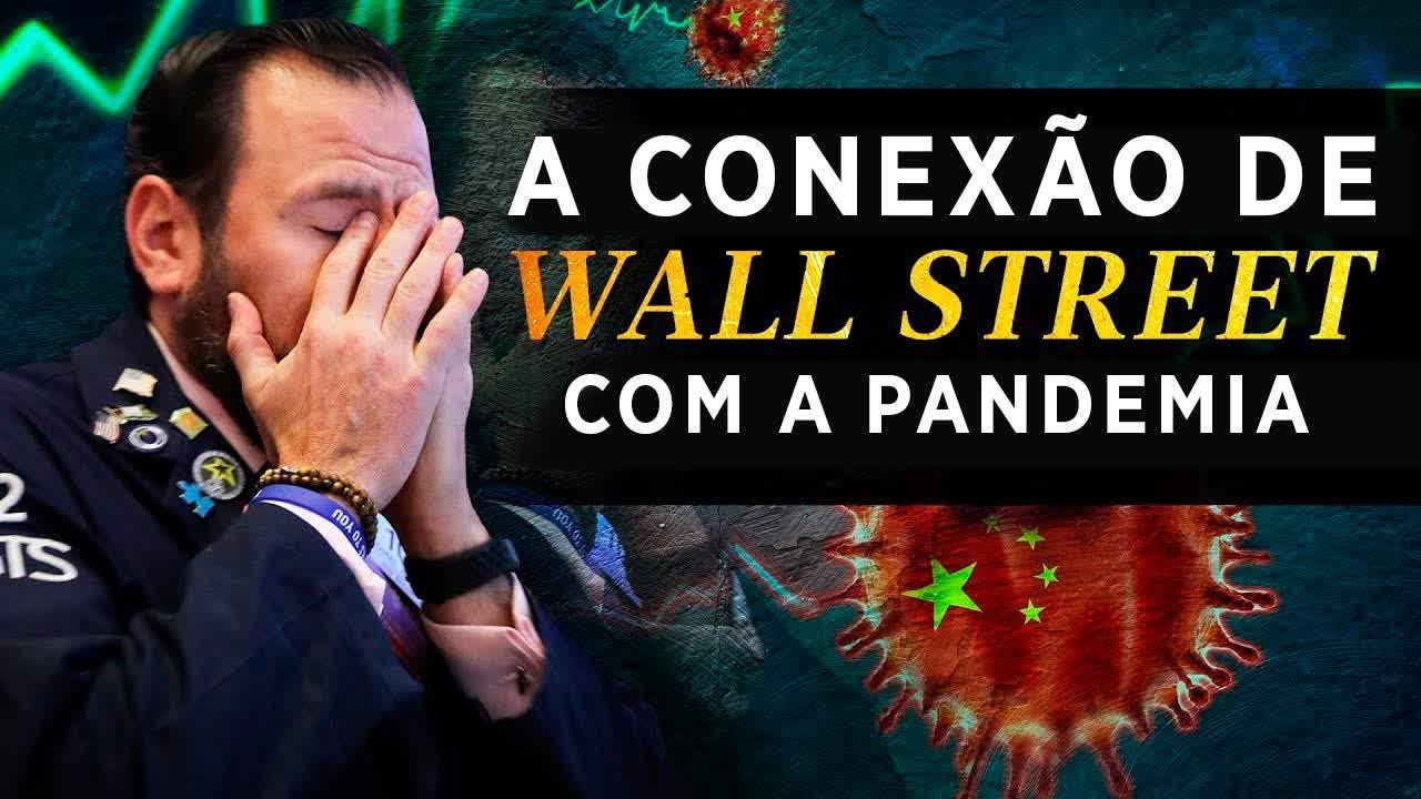 A conexão de Wall Street com a pandemia