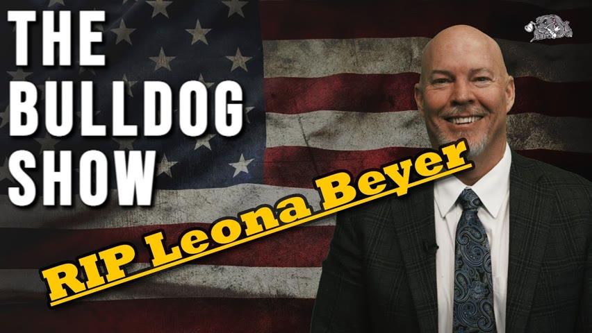 RIP Leona Beyer/Durrani Victim   The Bulldog Show