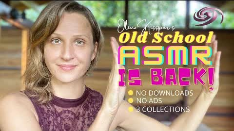 Olivia Kissper ASMR Secret Videos Available! No Ads, Watch Continuously Hours of Nostalgic Tingles