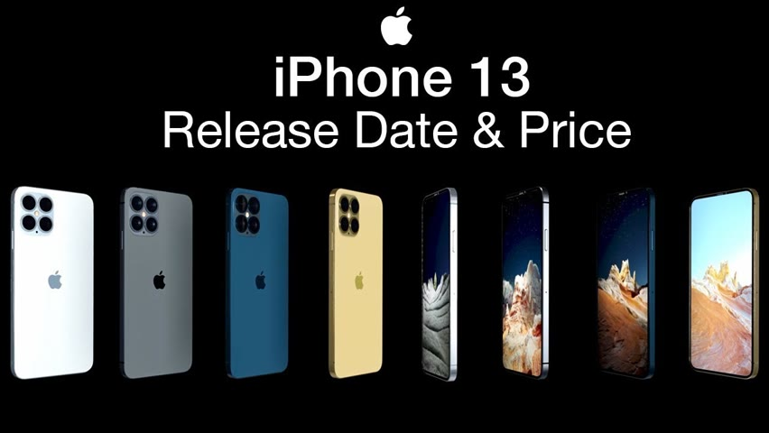 iPhone 13 Release Date and Price – New Camera Arrangement