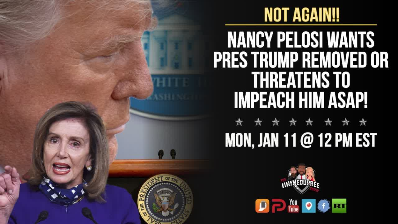 Pelosi Wants To Impeach Trump Again, Does She Have Bipartisan Support?