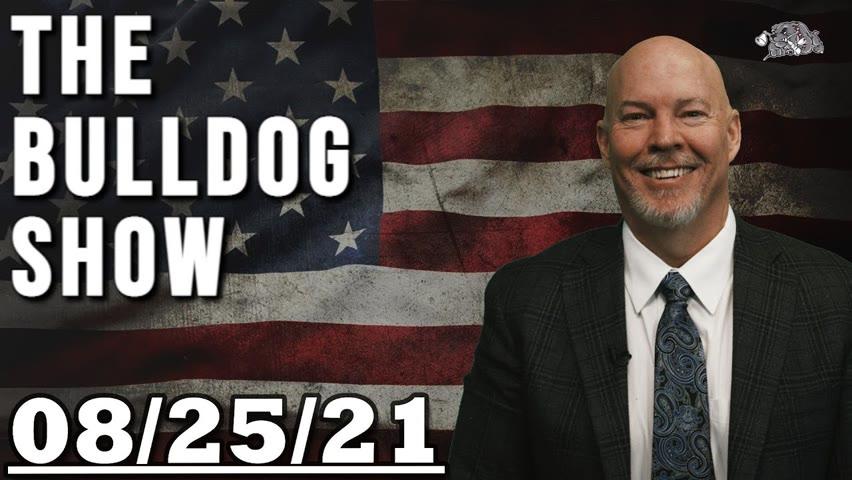 August 25th, 2021   The Bulldog Show
