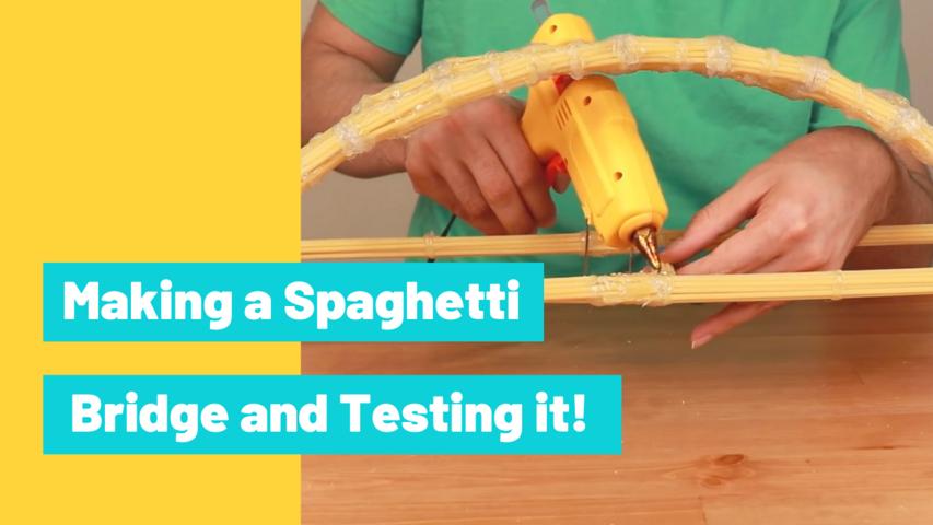 Making a Spaghetti Bridge and Testing it