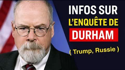 L'enquête sur Trump et la Russie de Durham avance ; des inculpations possibles