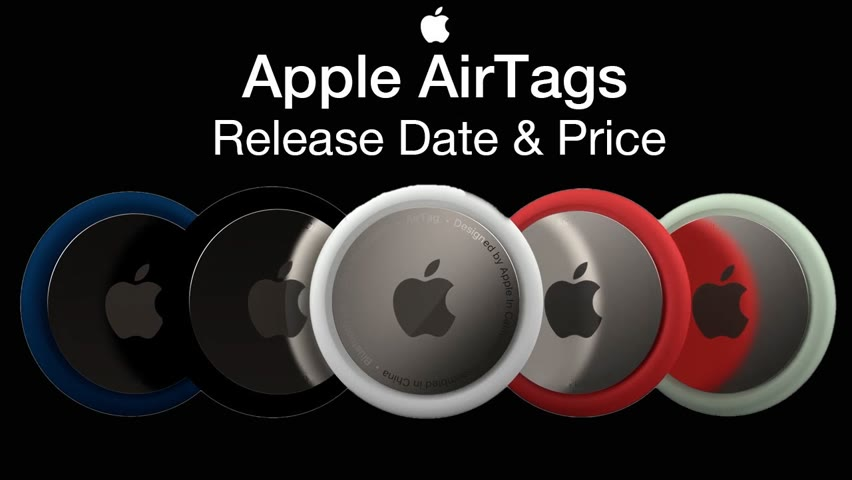 Apple AirTags Release Date and Price – 2021 Date Launch!