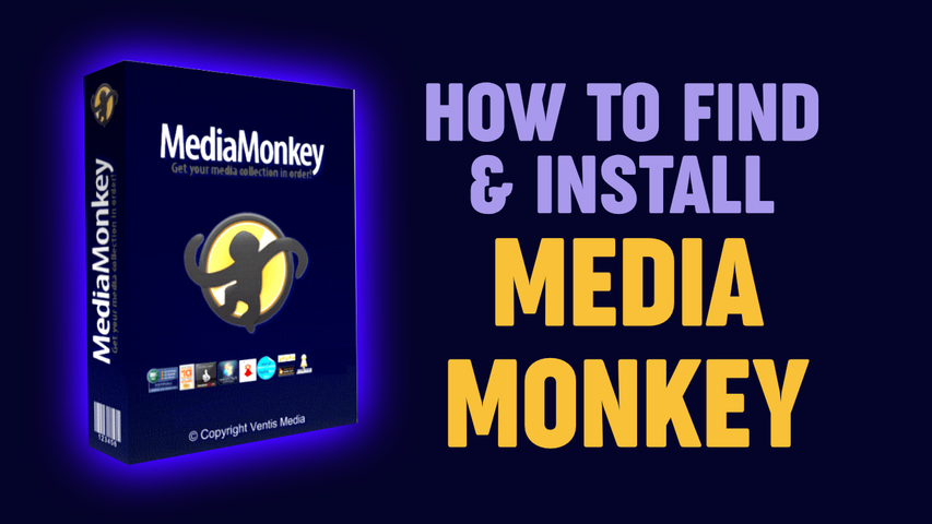 How to find & Install MediaMonkey Music Player