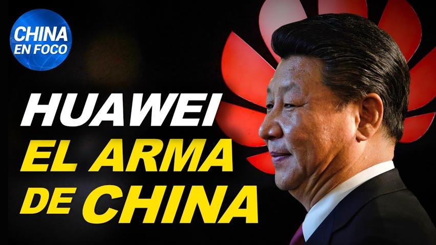 El arma más temida de China: Huawei. ¿Por qué el mundo le teme?