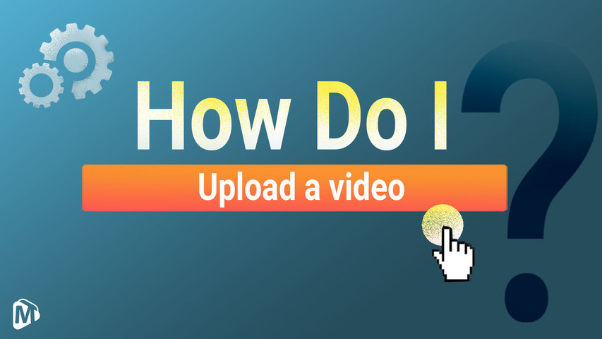 How do I upload a video?__English | Youmaker Help Center | New User