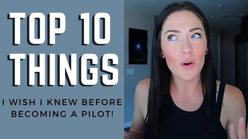 Top 10 Things I Wish I Knew Before Becoming a Pilot! Airline Pilot Explains - Aviation in 2021!