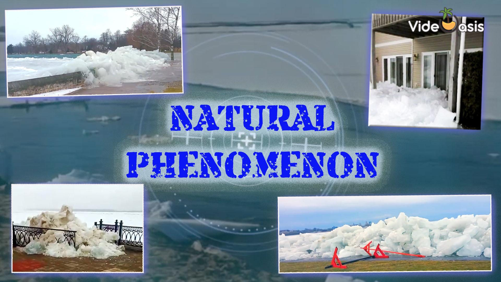 The Spectacular Phenomenon -- Ice Shove |VideOasis