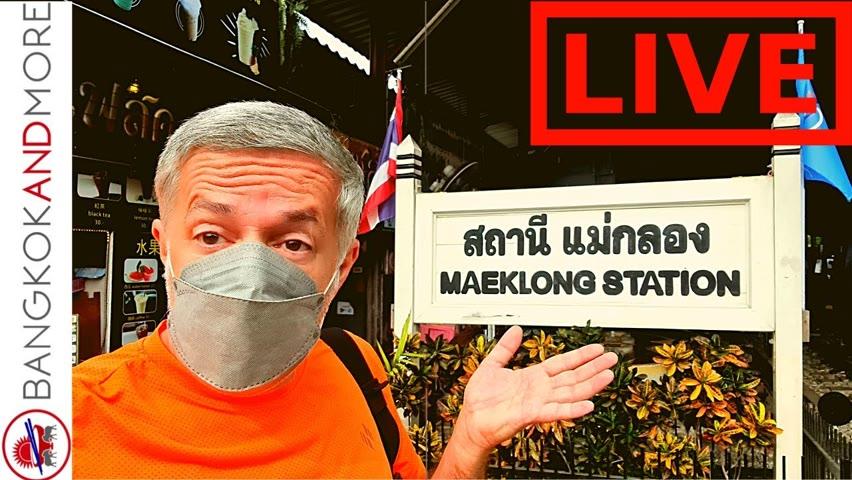 🔴 LIVE From Maeklong Station And Fresh Market
