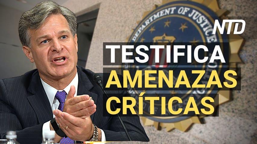 Director del FBI testifica sobre amenazas críticas; Biden apoya nuevo sistema de inmigración | NTD 2021-09-23 15:32