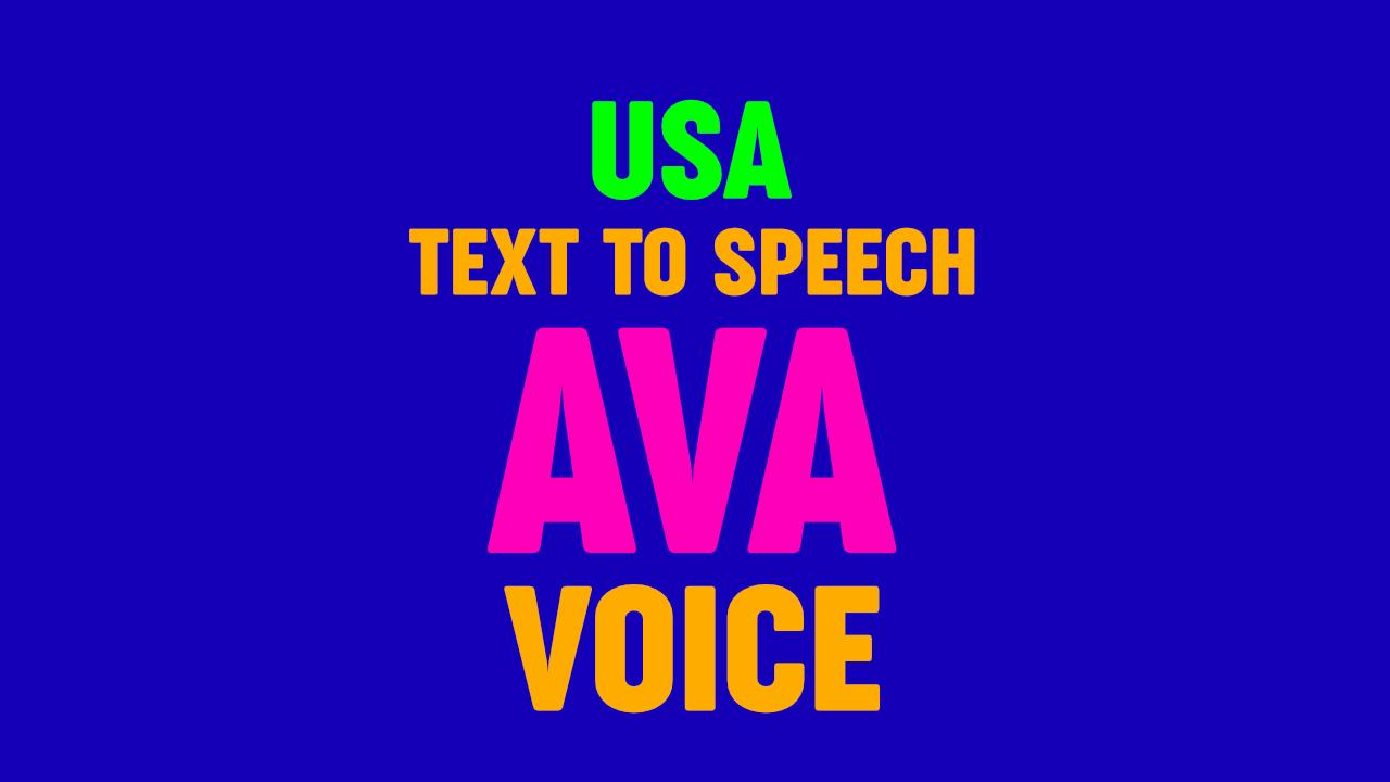 Text to Speech - AVA VOICE, US