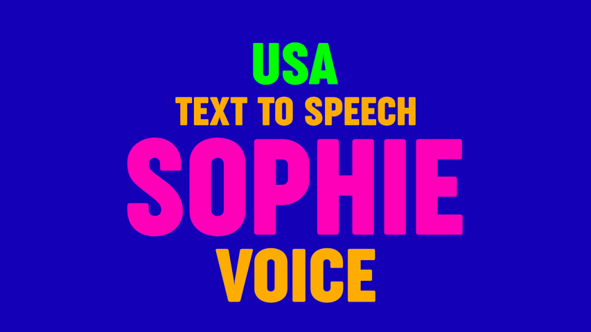 Text to Speech SOPHIE VOICE, US