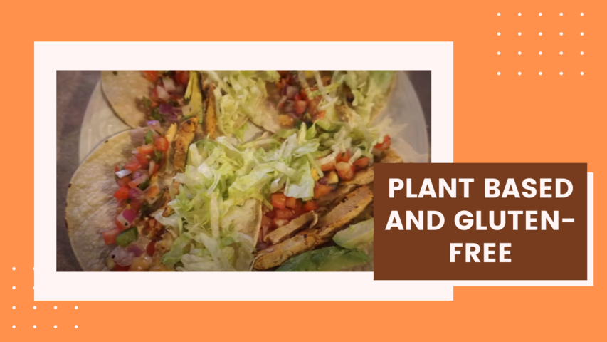 Plant Based and Gluten-free