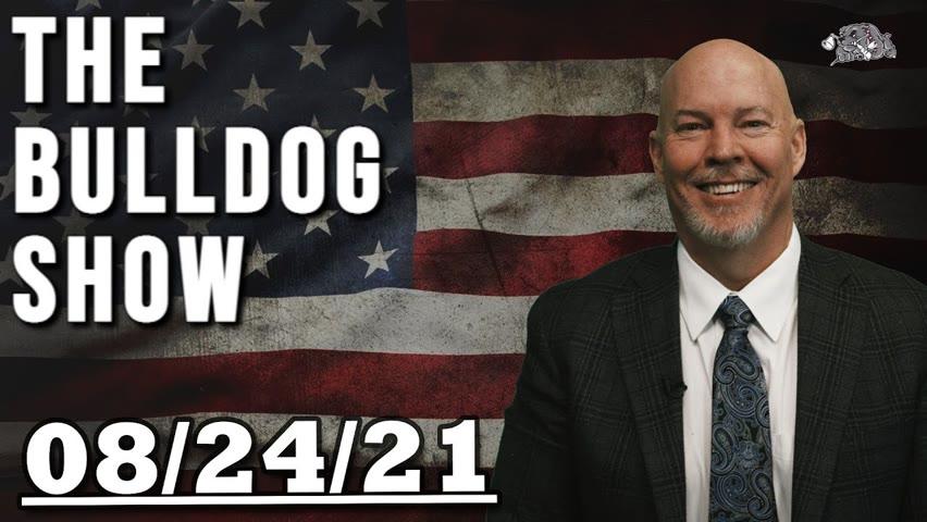 August 24th, 2021   The Bulldog Show