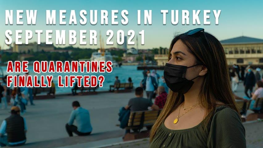 NEW COVID19 MEASURES IN TURKEY | SEPTEMBER 2021