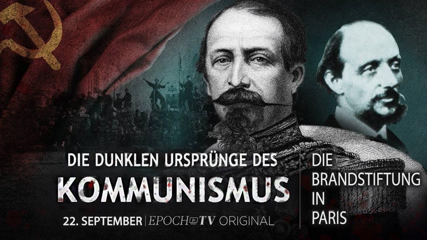 Die Brandstiftung in Paris: Die dunklen Ursprünge des Kommunismus  – Teil 3