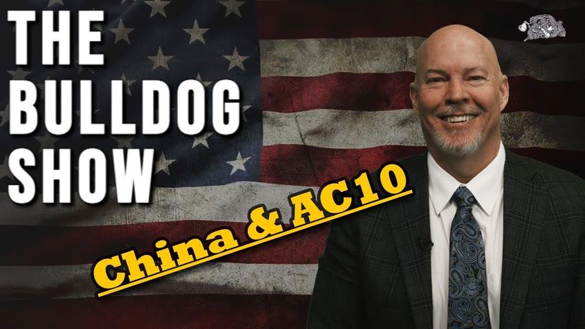 Money And China & AC 10   The Bulldog Show