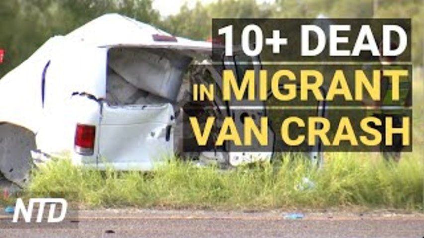 At Least 10 Dead After Van Carrying Migrants Crashes; Landlords Seek to Block Eviction Ban | NTD
