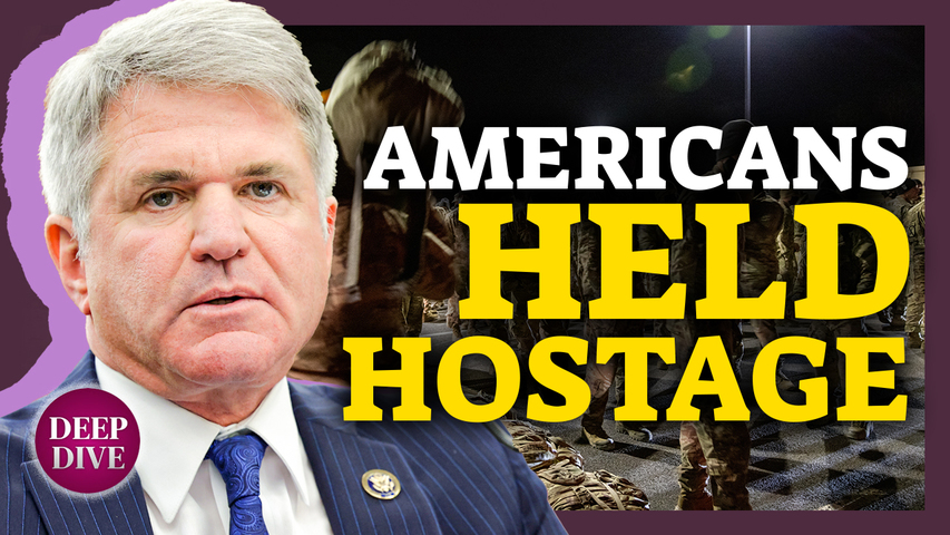 McCaul: Taliban Holding Americans Hostage at Airport; Navy Identifies 5 Killed in Helicopter Crash