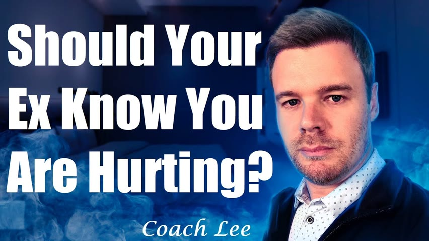 Should You Let Your Ex Know You Are Hurting If You Want Them Back?