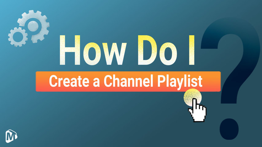 How do I create a channel playlist on Youmaker?__English | Youmaker Help Center | New User