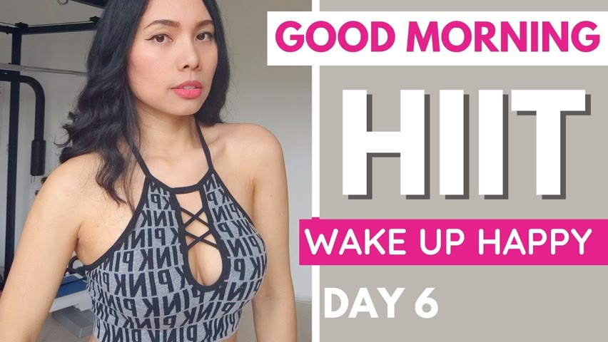 Day 6 GOOD MORNING HIIT REMIX 30 day full body tranformation SERIES 1, day 6, fat loss, booty + abs